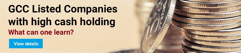 GCC Listed Companies with high cash holding – what can one learn?
